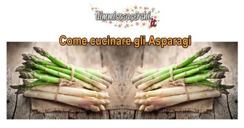cucinare gli asparagi