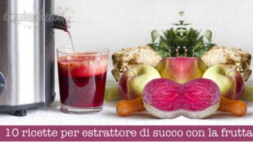 10 ricette per estrattore di succo con la frutta